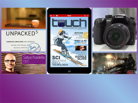Touch, nuovo CEO Microsoft, Galaxy S5, Lumix GH4: tutto in TGtech