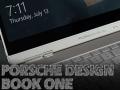 Porsche Design Book One: dal vivo a Casa Microsoft