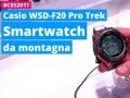 CASIO Pro Trek WSD-F20: lo smartwatch da montagna