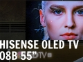 """Hisense gamma TV ULED 2019 e primo contatto con l'OLED 55"""" O8B"""