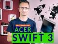 Acer Swift 3: ultrabook di sostanza a buon prezzo
