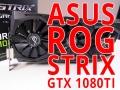 Asus ROG Strix GTX 1080Ti OC